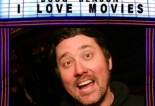 Doug Benson I Love Movies