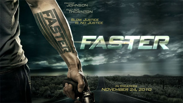 2010 Movie Posters: Brand New Trailer & Poster For Dwayne Johnson's Faster