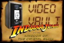 video vault Indy Crystal Skull