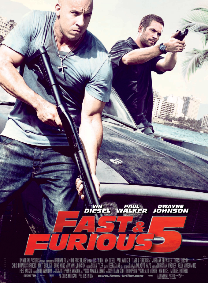 the fast five poster. who directed The Fast and