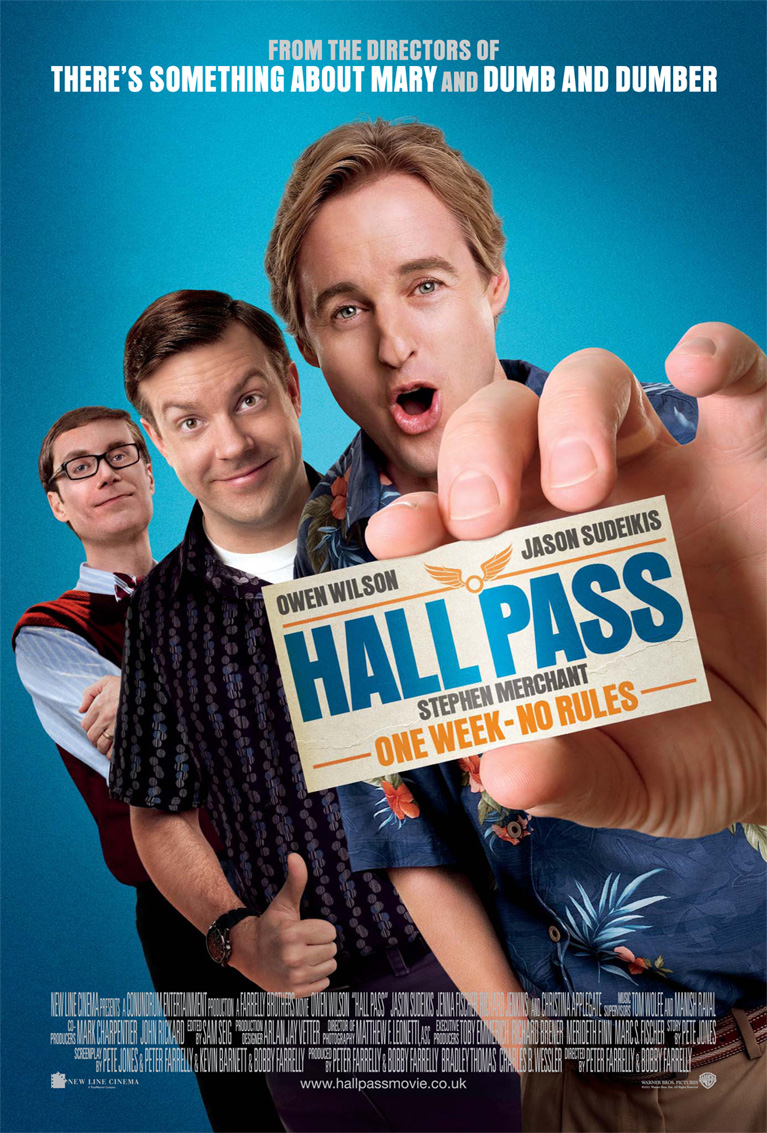 http://www.heyuguys.co.uk/images/2011/03/Hall-Pass-Approved-One-Sheet.jpg