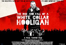 The Rise and Fall of A White Collar Hooligan UK Quad Poster