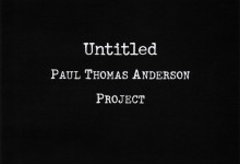 Untitled Paul Thomas Anderson Project poster