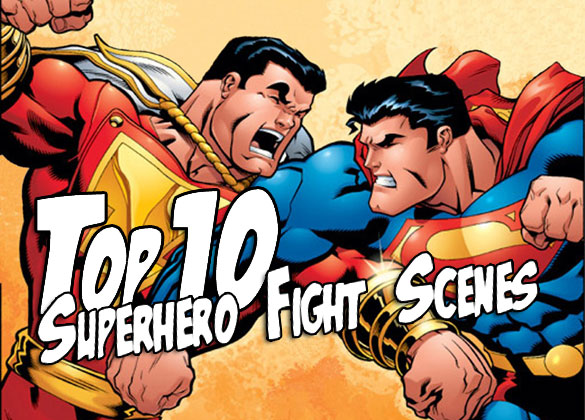 Top 10: Superhero Fight Scenes