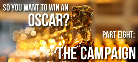 so you want to win an oscar part eight