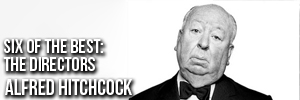 Six of the Best Alfred Hitchcock Movies