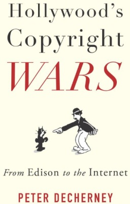 Hollywood Copyright Wars cover