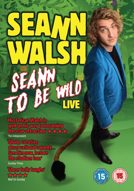 SEANNWALSH_SEANNTOBEWILD_UK_DVD_RETAIL_SLEEVE_8294939-11.qxd
