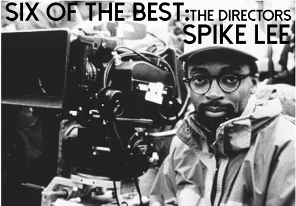 Six-of-the-Best-Spike-Lee
