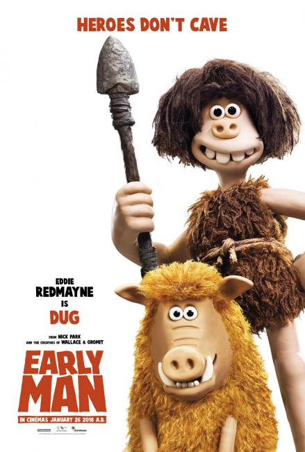early man Watch the movie trailer for early man (2018) directed by nick park and starring tom hiddleston, maisie williams, eddie redmayne and richard ayoade set at the dawn of time, when prehistoric.